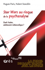 Star Wars au risque de la psychanalyse