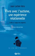 Vivre avec l'autisme, une expérience relationnelle