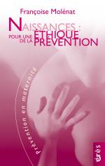Naissances : pour une éthique de la prévention