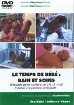 DVD n°25 - Le temps de bébé : bain et soins (Seconde partie : enfants de 6 à 12 mois)