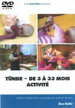 DVD n°21 - Tünde – de 3 à 33 mois