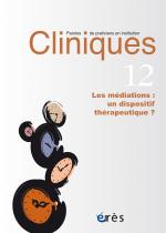 Les médiations : un dispositif thérapeutique ?