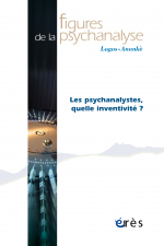 Les psychanalystes, quelle inventivité ?