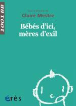 Bébés d'ici, mères d'exil - 1001 bb n°149