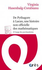 De Pythagore à Lacan, une histoire non officielle des mathématiques