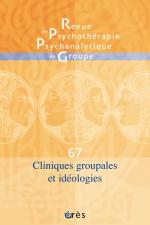 Cliniques groupales et idéologies