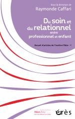 Du soin et du relationnel entre professionnel et enfant
