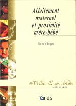 Allaitement maternel et proximité mère-bébé - 1001 bb n°59