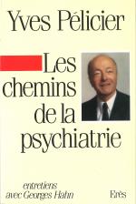 Les chemins de la psychiatrie