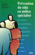 Prévention du SIDA en milieu spécialisé