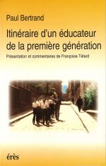 Itineraire d'un éducateur de la première génération