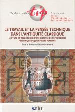 Le travail et la pensée technique dans l'antiquité classique