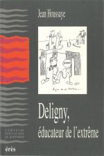 Deligny, éducateur de l'extrême