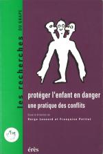 Protéger l'enfant en danger une pratique des conflits