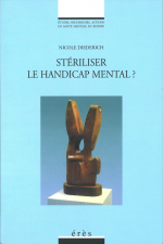 Stériliser le handicap mental ?