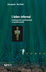 L'éden infernal