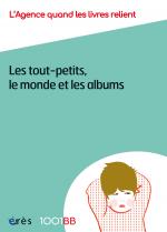 Les tout-petits, le monde et les albums -1001BB n°154