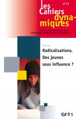 Radicalisations. Des jeunes sous influence ?