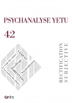 PSYCHANALYSE YETU 42 : Rectification subjective