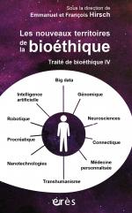 Traité de bioéthique IV