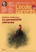 Handicap, troubles psy... La parentalité entravée