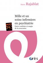 Mille et un soins infirmiers en psychiatrie