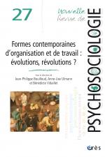 Formes contemporaines d'organisation et de travail : évolutions, révolutions ?