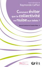 Comment éviter que la collectivité ne nuise aux bébés ?