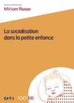 La socialisation dans la petite enfance - 1001BB n°166