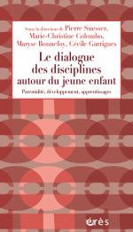Le dialogue des disciplines autour du jeune enfant