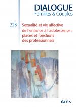 Sexualité et vie affective de l'enfance à l'adolescence : places et fonctions des professionnels