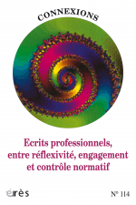 Ecrits professionnels, entre réfléxivité, engagement et contrôle normatif