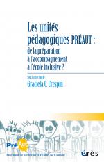 Les unités pédagogiques PréAut : de la préparation à l'acompagnement à l'école inclusive ?
