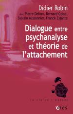 Dialogue entre psychanalyse et théorie de l'attachement