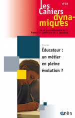 Educateur, un métier en pleine évolution ?