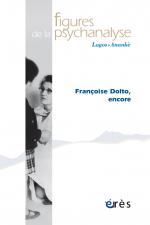 Françoise Dolto, encore