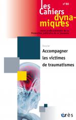Accompagner les victimes de traumatismes