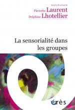 La sensorialité dans les groupes