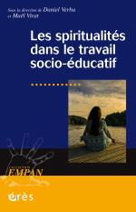 Les spiritualités dans le travail socio-éducatif