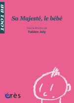 Sa Majesté le bébé - 1001 bb n°89
