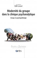 Modernité du groupe dans la clinique psychanalytique