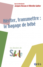 Hériter, transmettre : le bagage de bébé