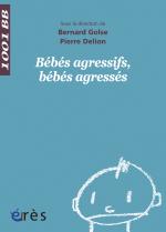 Bébés agressifs, bébés agressés - 1001 bb n°56