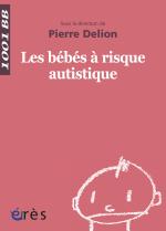 Les bébés à risque autistique - 1001 bb n°12