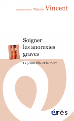 Soigner les anorexies graves