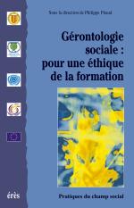 Gérontologie sociale : pour une éthique de la formation