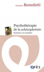 Psychothérapie de la schizophrénie