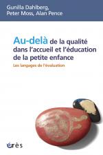 Au-delà de la qualité dans l'accueil et l'éducation de la petite enfance