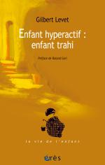 Enfant hyperactif : enfant trahi