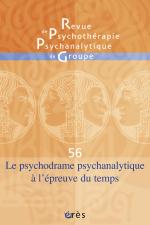 Le psychodrame psychanalytique à l'épreuve du temps